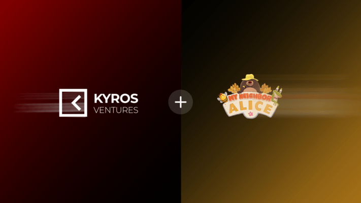 Kyros Ventures Invested in My Neighbor Alice's $2.1M Seed Round